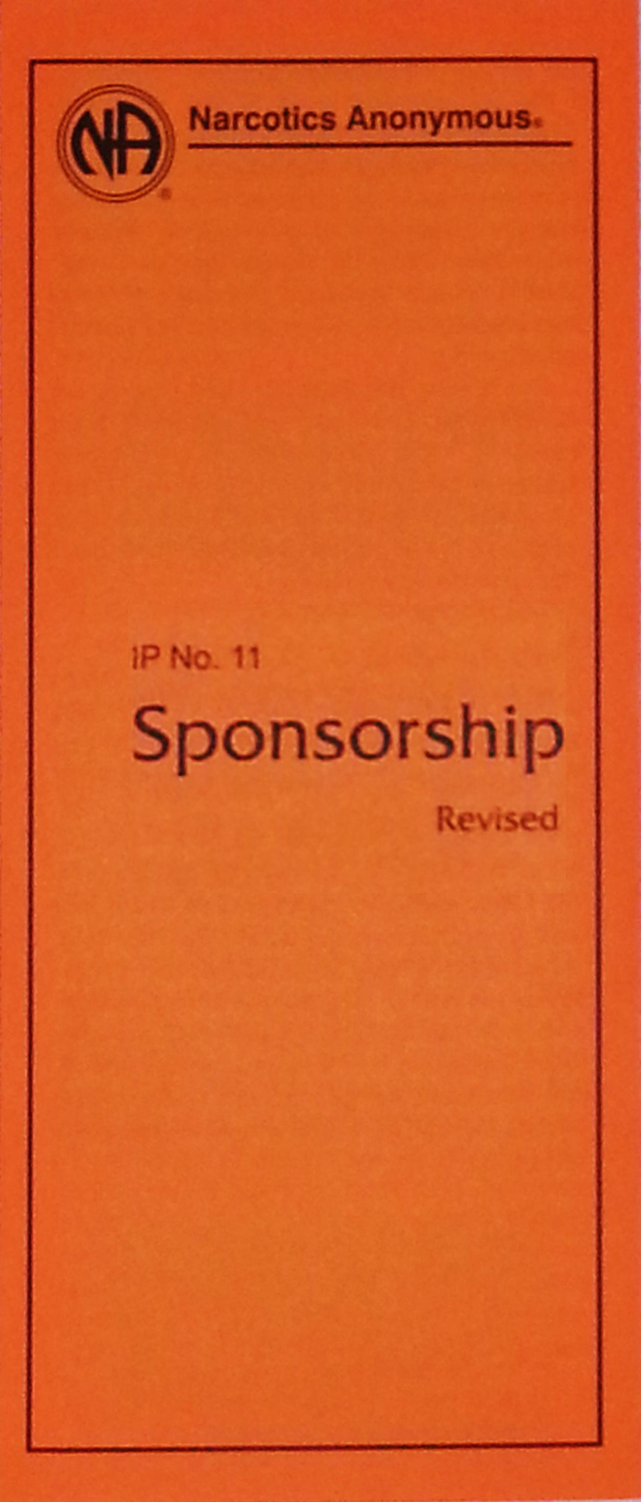 Narcotics Anonymous Information Pamphlet, IP#11, Sponsorship